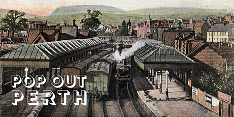 Pop Out Perth - 'The Branch Lines Of Strathearn' with John Young tickets