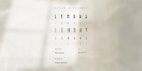 Lemons Lemons Lemons Lemons Lemons tickets