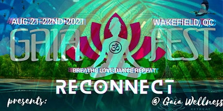 Gaiafest presents Reconnect 2021 tickets