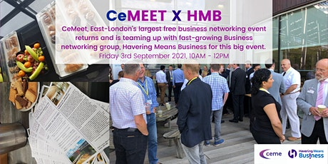 CeMEET X HMB - East London's Largest Business Networking Event tickets