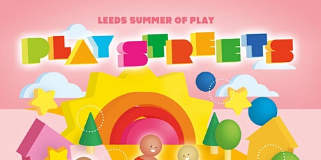 Leeds Play Streets Network - Get together tickets