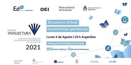 Premio VIVALECTURA 2021 - Encuentro virtual. Experiencias ganadoras entradas