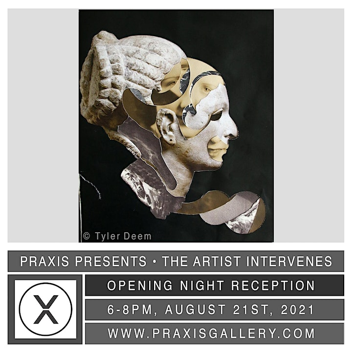 PRAXIS GALLERY • OPENING RECEPTION • The Streets & The Artist Intervenes image