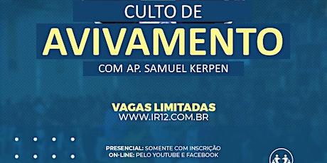 28.07- CULTO DE AVIVAMENTO - COM SAMUEL KERPEN ingressos