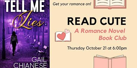 Read Cute Book Club:  Tell Me Lies by Gail Chianese tickets