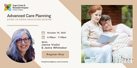 Dying to Know - Advanced Care Planning tickets