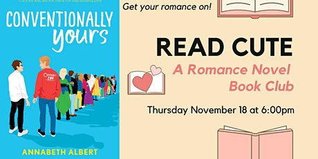 Read Cute Book Club:  Conventionally Yours by Annabeth Albert tickets