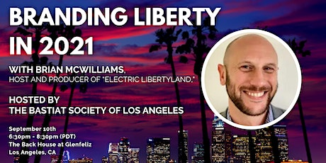 """LA: """"Branding Liberty in 2021"""" with Brian McWilliams tickets"""