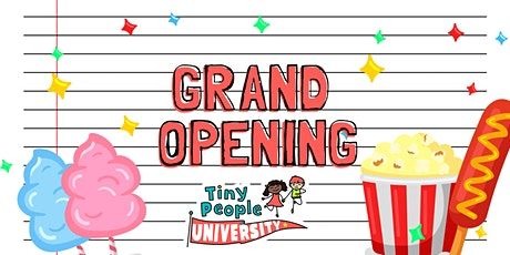 FREE Family Event - Tiny People University Grand Opening Party! tickets