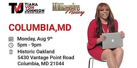 """""""MILLION DOLLAR MONDAYS TOUR"""" COLUMBIA, MARYLAND! tickets"""
