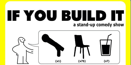 If You Build It tickets