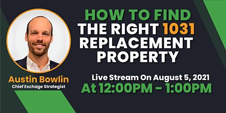 How to Find the Right 1031 Replacement Property tickets