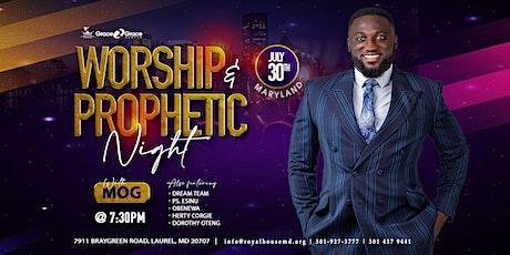 Worship & Prophetic Night tickets