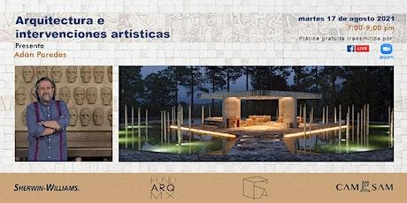ARQUITECTURA E INTERVENCIONES ARTÍSTICAS boletos