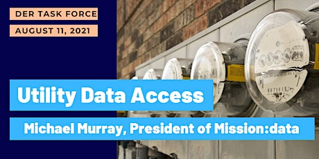 The Importance of Utility Data Access with Michael Murray of Mission:Data tickets