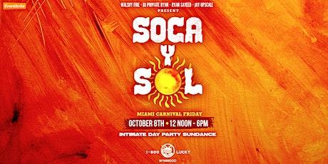SOCA Y SOL - THE SOCA SUNDANCE - MIAMI CARNIVAL FRIDAY tickets