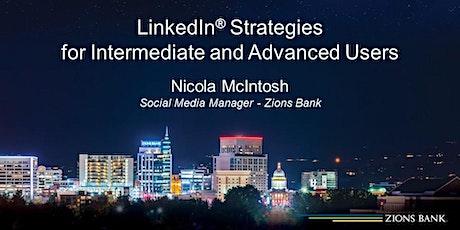 LinkedIn® Strategies: For Intermediate & Advanced Users biglietti