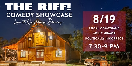 THE RIFF! Comedy Showcase Live at Roughhouse Brewing tickets