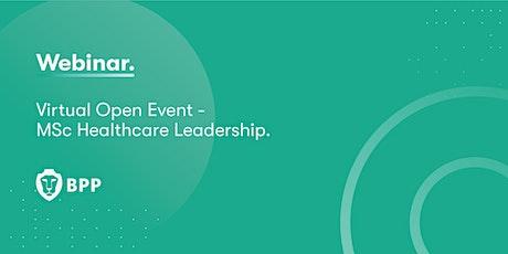 Virtual Open Event: MSc Healthcare Leadership tickets