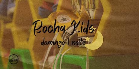 Rocha Kids - Conferência de Jovens/Período 1 ingressos