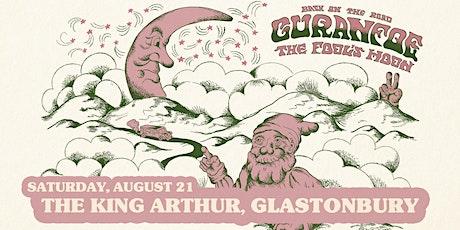Guranfoe + The Fool's Moon — The King Arthur, Glastonbury tickets