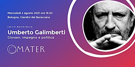 Umberto Galimberti | Giovani, impegno e politica biglietti