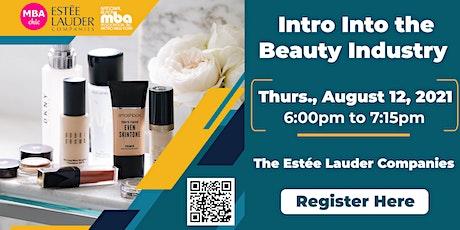 Intro Into the Beauty Industry biglietti