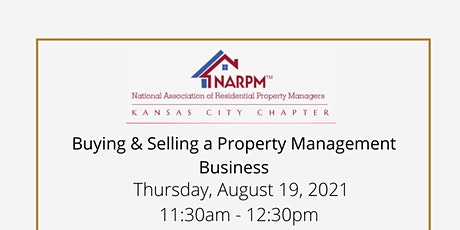 Buying and Selling a Property Management Business tickets