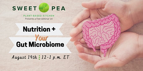 Sweet Pea Plant-Based Kitchen - Nutrition and Your Gut Microbiome tickets