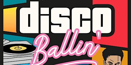 Disco Ballin' tickets