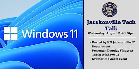 Jacksonville Tech Talk and Windows 11 tickets