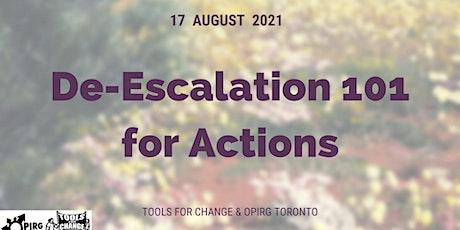 De-escalation Tactics 101 and Managing Conflict During Actions tickets