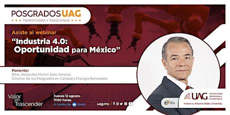 """""""Industria 4.0: Oportunidad para México"""". boletos"""