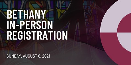 Sunday Aug 8, 2021 In-Person and Virtual  Worship Experience tickets
