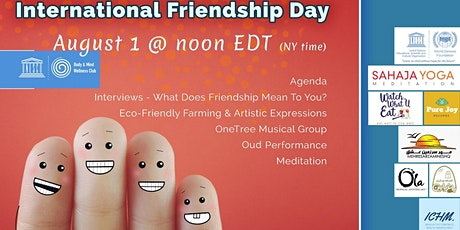 Friendship Day- Celebrating our Humanity with Dialague, Music and Song tickets