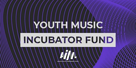 Youth Music Incubator Fund tickets