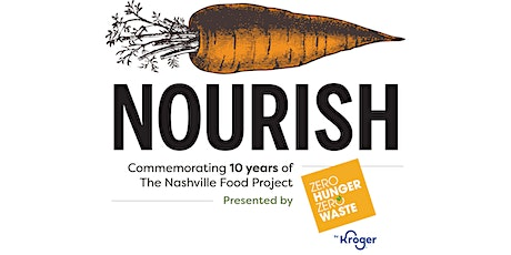 Nourish: Commemorating 10 Years of The Nashville Food Project tickets