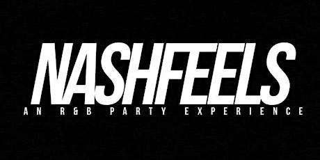 NASHFEELS: Who Run It Edition tickets