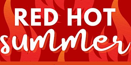 RED HOT SUMMER @ KWRP! tickets