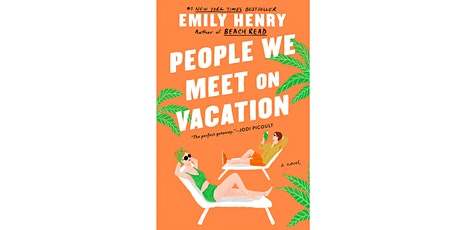 Emily Henry + Carley Fortune: People We Meet on Vacation tickets