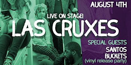 Vinyl Release Party - Las Cruxes + Santos Buckets tickets