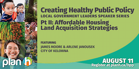 Healthy Public Policy:  Affordable Housing Land Acquisition Strategies tickets