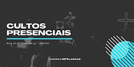 Cultos presenciais Lagoinha Sete Lagoas - 01-08 ingressos
