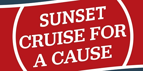 2021 Sunset Cruise for a Cause tickets