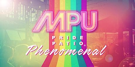 MPU Pride Patio Phenomenal! billets