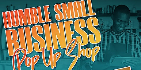 Humble Small Business Pop Up Shop tickets