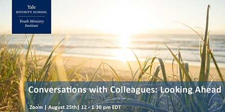 Conversations with Colleagues: Looking Ahead tickets