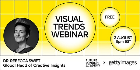 Visual Trends Webinar with Dr. Rebecca Swift, Getty Images tickets
