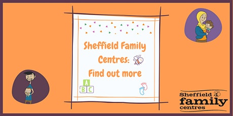 Sheffield Family Centres - Find out more tickets