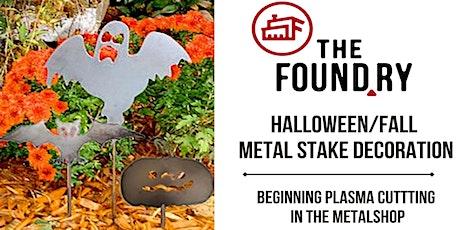 Halloween Metal Sculpture  - Plasma Cutting @TheFoundry tickets